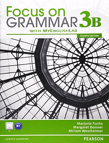9780132169288: Focus on Grammar 3B Split Student Book with MyEnglishLab