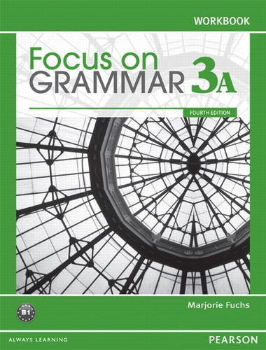 9780132169318: Focus on Grammar 3A Split: Workbook