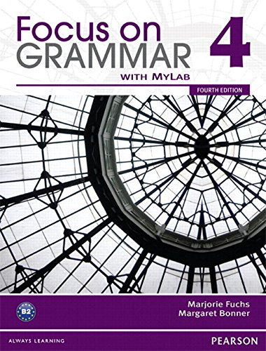 9780132169363: Focus on Grammar 4 with MyEnglishLab