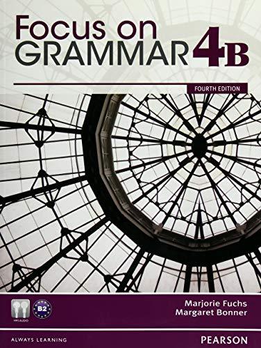9780132169400: Focus on Grammar Student Book Split 4b