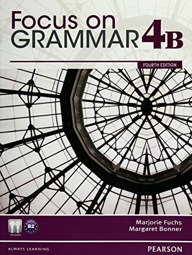9780132169400: Focus on Grammar Student Book Split 4B