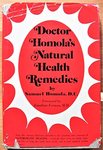 9780132169455: Doctor Homola's natural health remedies
