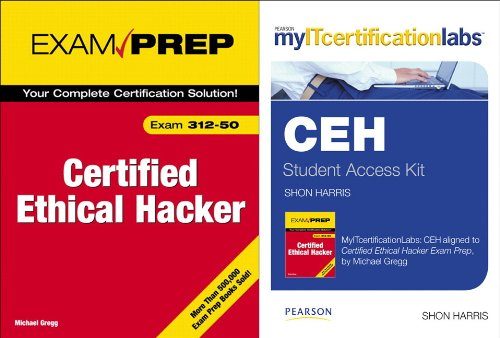 9780132169653: Certified Ethical Hacker Exam Prep by Michael Gregg with MyITCertificationLab by Shon Harris Bundle