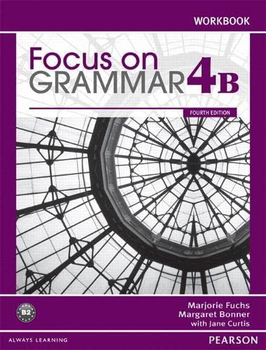 9780132169684: Focus on Grammar Workbook Split 4B