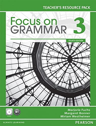 9780132169714: Focus on Grammar 3: Teacher's Resource, 4th Edition