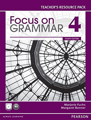 9780132169721: Focus on Grammar 4 Teacher's Resource Pack, 4th Edition: Teacher's Manual and Resource CD-ROM
