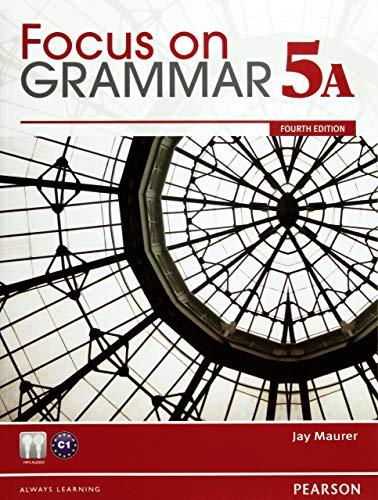Focus on Grammar Student Book Split 5A: Jay Maurer