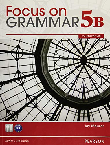 9780132169837: Focus on Grammar Student Book Split 5B