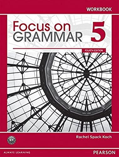 9780132169851: Focus on Grammar 5 Workbook