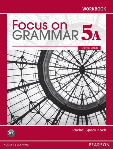 9780132169899: Focus on Grammar Workbook Split 5A