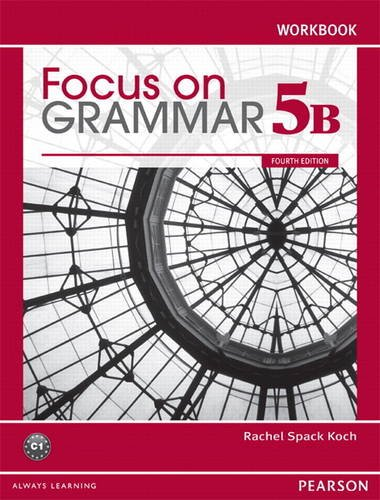 9780132169905: Focus on Grammar Workbook Split 5B