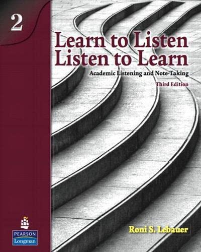 9780132170291: Learn to Listen, Listen to Learn 2: Academic Listening and Note-Taking (Student Book and Classroom Audio CD)