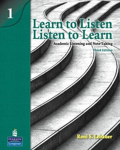 Learn to Listen, Listen to Learn 1: Roni S. Lebauer