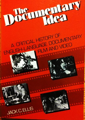 9780132171427: Documentary Idea, The: A Critical History of English-Language Documentary Film and Video