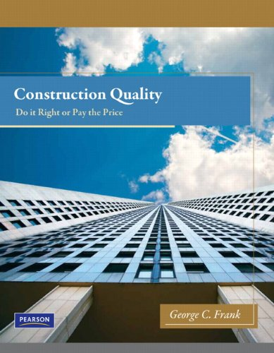 9780132171519: Construction Quality: Do it Right or Pay the Price