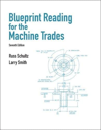 Blueprint Reading for the Machine Trades: Russell R. Schultz