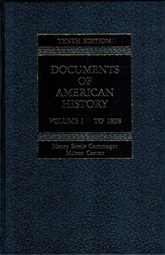 9780132172745: Documents of American History, Volume 1: to 1898