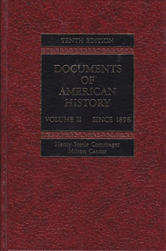 9780132172820: Documents of American History: Since 1898 v. 2
