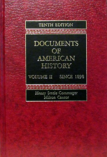 0132172828 documents of american history since 1898 for Documents of american history henry steele commager