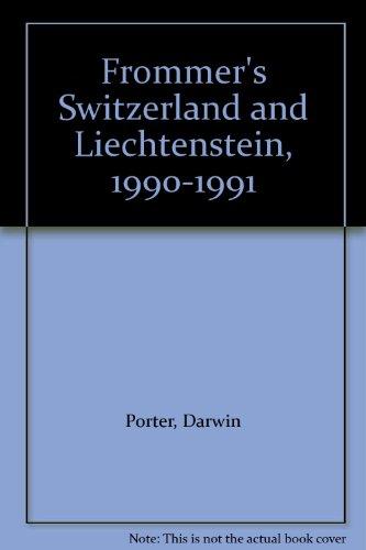 9780132173247: Frommer's Switzerland and Liechtenstein, 1990-1991