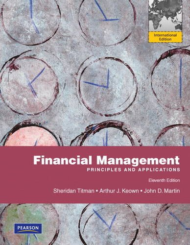 9780132174220: Financial Management: Principles and Applications