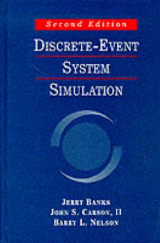 Discrete-Event System Simulation, Second Edition: Jerry Banks; John S. Carson, II; Barry L. Nelson