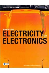 9780132175432: Automotive Electricity and Electronics and NATEF Correlated Task Sheets (3rd Edition) (Professional Technician)
