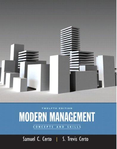 Modern Management: Concepts and Skills (Paperback): Samuel C. Certo, S. Trevis Certo