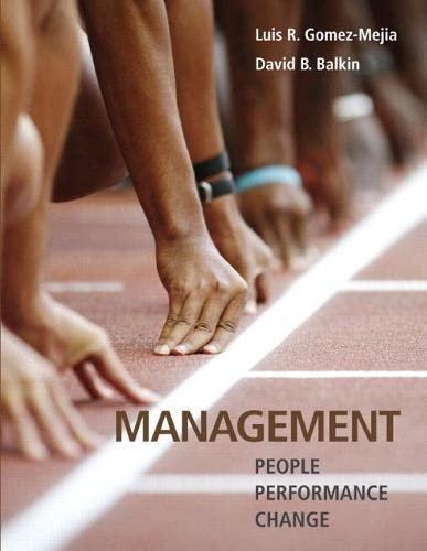 Management: People / Performance / Change: Luis R. Gomez-Mejia/