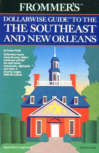 9780132176705: Frommer's Dollarwise Guide to the Southeast and New Orleans 1988/89