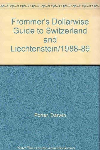 9780132177382: Frommer's Dollarwise Guide to Switzerland and Liechtenstein/1988-89