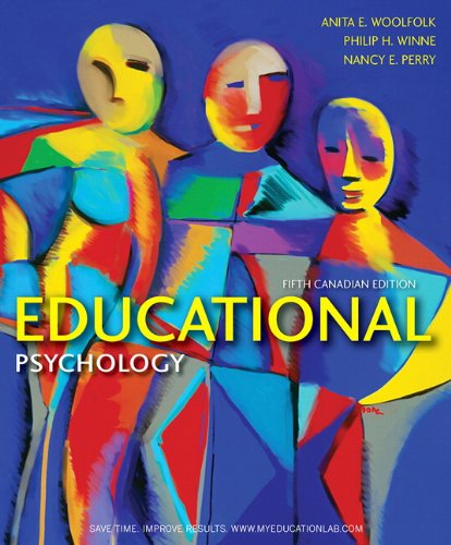 MyEducationLab with Pearson eText -- Standalone Access Card -- for Educational Psychology, Fifth Canadian Edition (5th Edition) (013217958X) by Anita E. Woolfolk; Philip H. Winne; Nancy E. Perry
