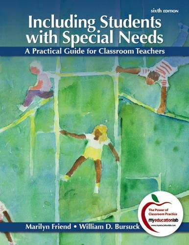 9780132179720: Including Students with Special Needs: A Practical Guide for Classroom Teachers (6th Edition)