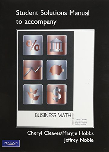 9780132179997: Student Solutions Manual for Business Mathematics Complete and Brief Editions