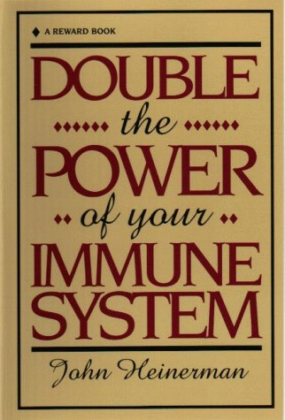 9780132180177: Double the Power of Your Immune System