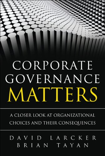 9780132180269: Corporate Governance Matters: A Closer Look at Organizational Choices and Their Consequences