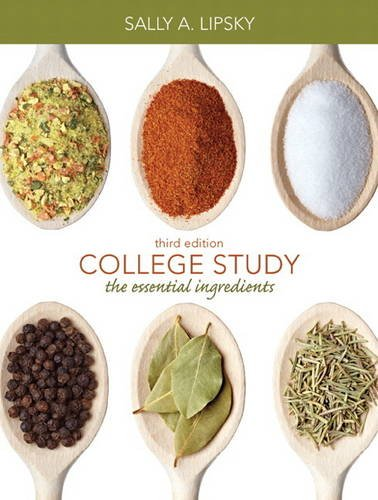 College Study: The Essential Ingredients (3rd Edition): Lipsky, Sally A.