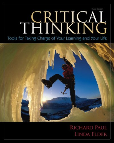 9780132180917: Critical Thinking: Tools for Taking Charge of Your Learning and Your Life (3rd Edition)