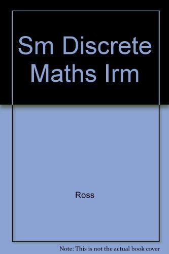 Discrete Mathematics - Instructor's Resource Manual: Kenneth A. Ross,