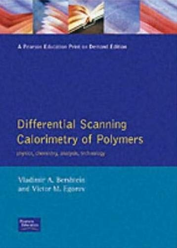 9780132182157: Differential Scanning Calorimetry of Polymers: Physics, Chemistry, Analysis, Technology (Ellis Horwood Series in Polymer Science & Technology)