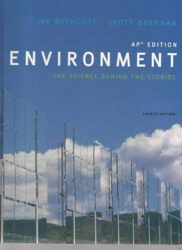 9780132182485: Environment the Science Behind the Story Ap Edition