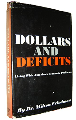 9780132183055: Dollars and Deficits