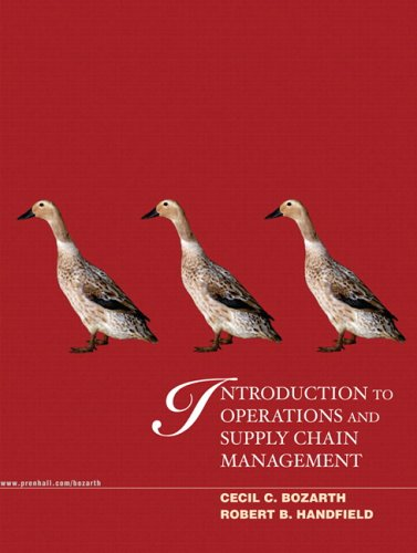 Introduction to Operations and Supply Chain Management: Cecil Bozarth