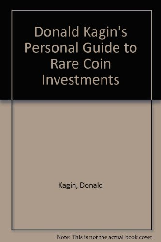9780132185042: Donald Kagin's Personal Guide to Rare Coin Investments