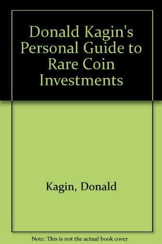 9780132185127: Donald Kagin's Personal Guide to Rare Coin Investments