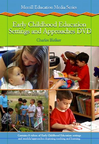 Early Childhood Education Settings And Approaches: Charles Bleiker