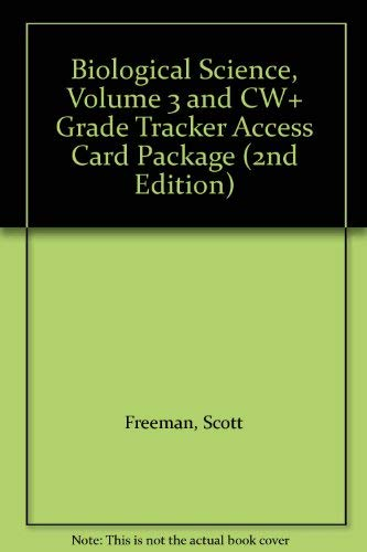 9780132187497: Biological Science, Volume 3 and CW+ Grade Tracker Access Card Package (2nd Edition)