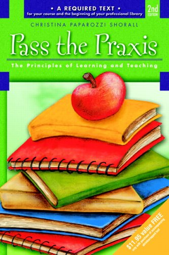 9780132187664: Pass the Praxis II(R) Test: Principles of Learning and Teaching (2nd Edition)