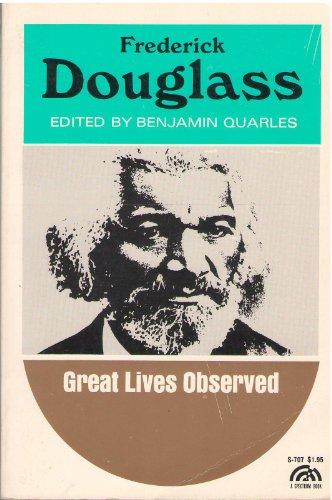 Frederick Douglass: Benjamin Quarles