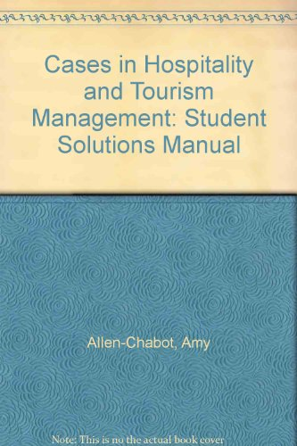 9780132190022: Cases in Hospitality and Tourism Management: Student Solutions Manual